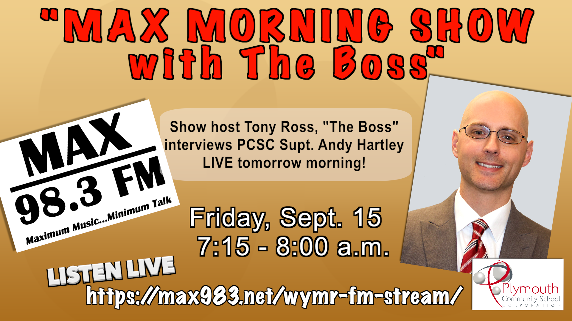 Andy Hartley on Max 98.3 FM on Friday, September 15 from 7:15-8:00 a.m.