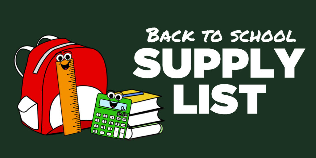 Back to School Supply List on green background with backpack, books, ruler, and calculator image