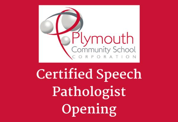 Plymouth Community School Corporation logo with Certified Speech Pathologist Opening on red background