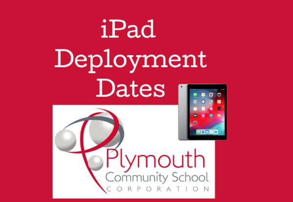 Deployment Dates for iPads