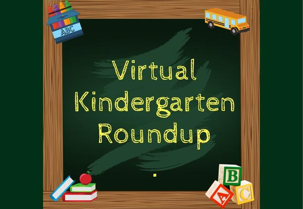 Virtual Kindergarten Roundup | About the District