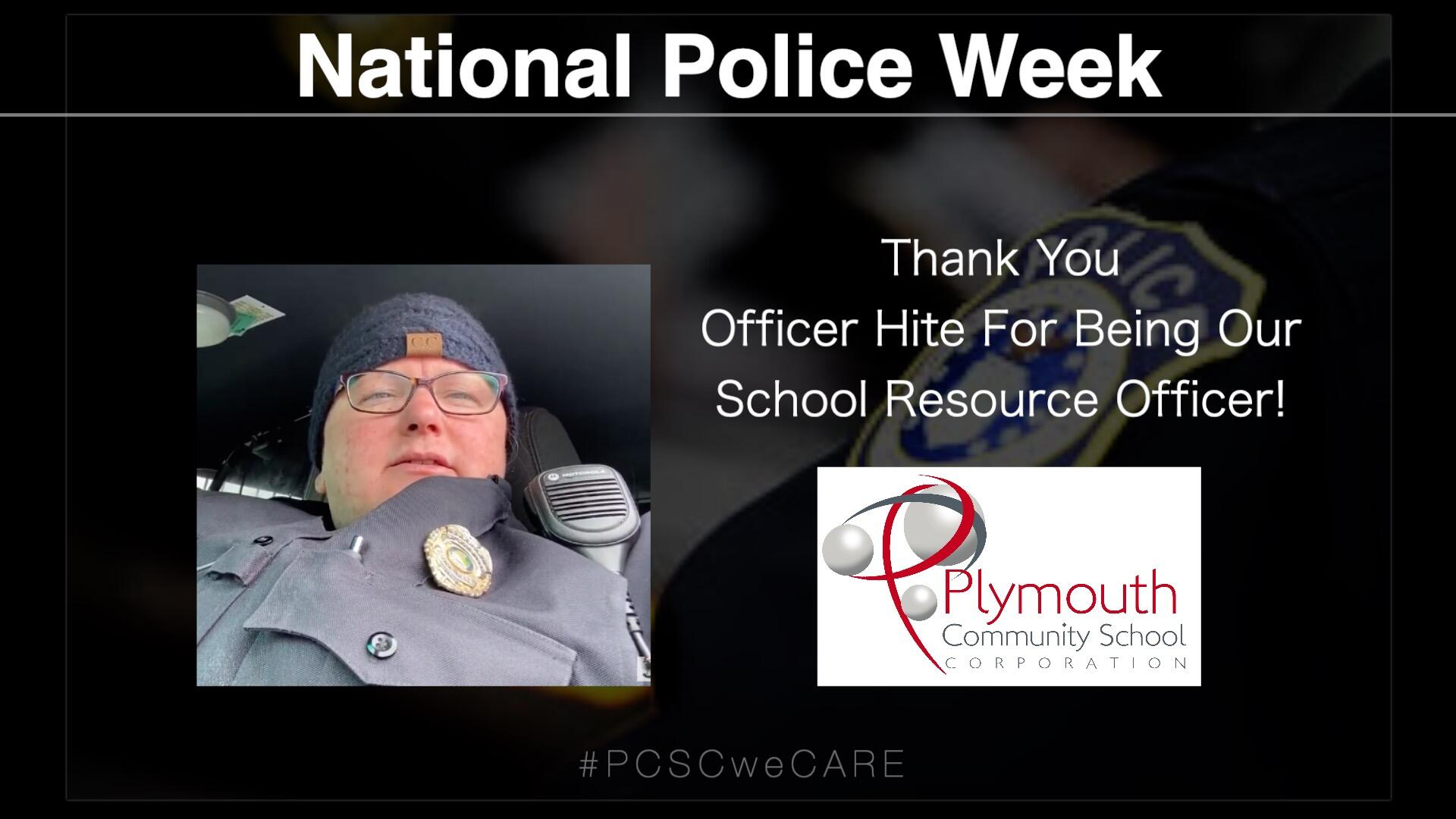 National Police Week- with PCSC logo-Thank you Office Hite for being our school resource officer!