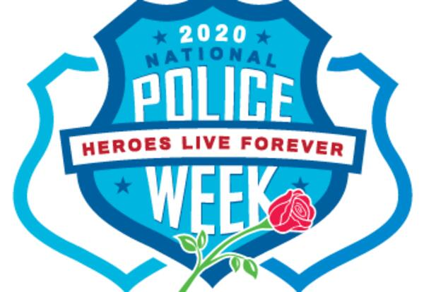 2020 National Police Week-Heroes Live Forever