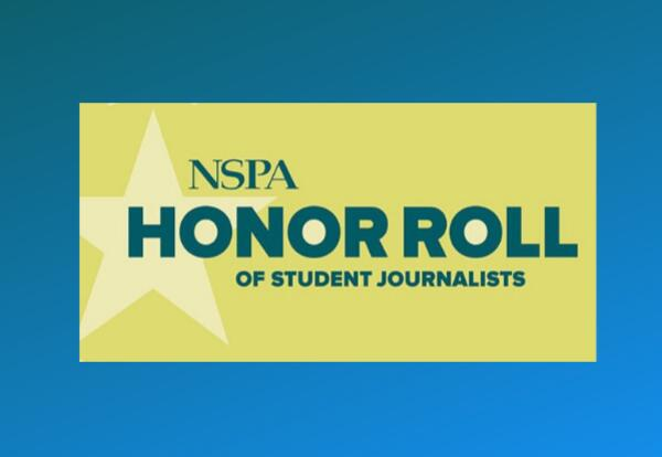 NSPA HONOR ROLL OF STUDENT JOURNALISTS
