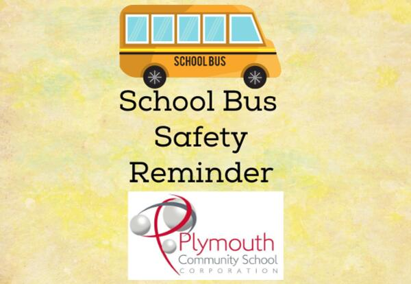 School Bus Safety Reminder - bus and PCSC logo