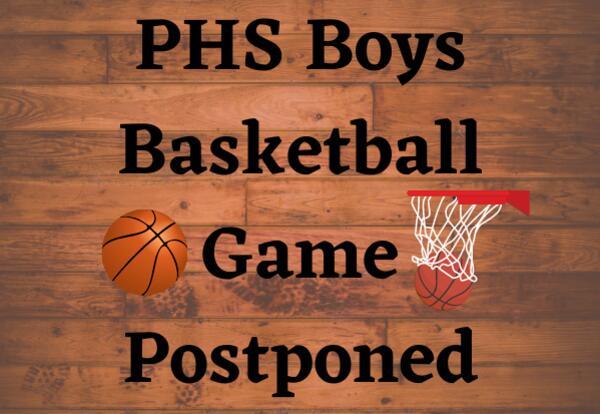 PHS Boys Basketball Game Postponed with basketball and net image