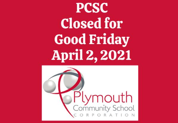PCSC Closed for Good Friday April 2, 2021 on red background with PCSC logo