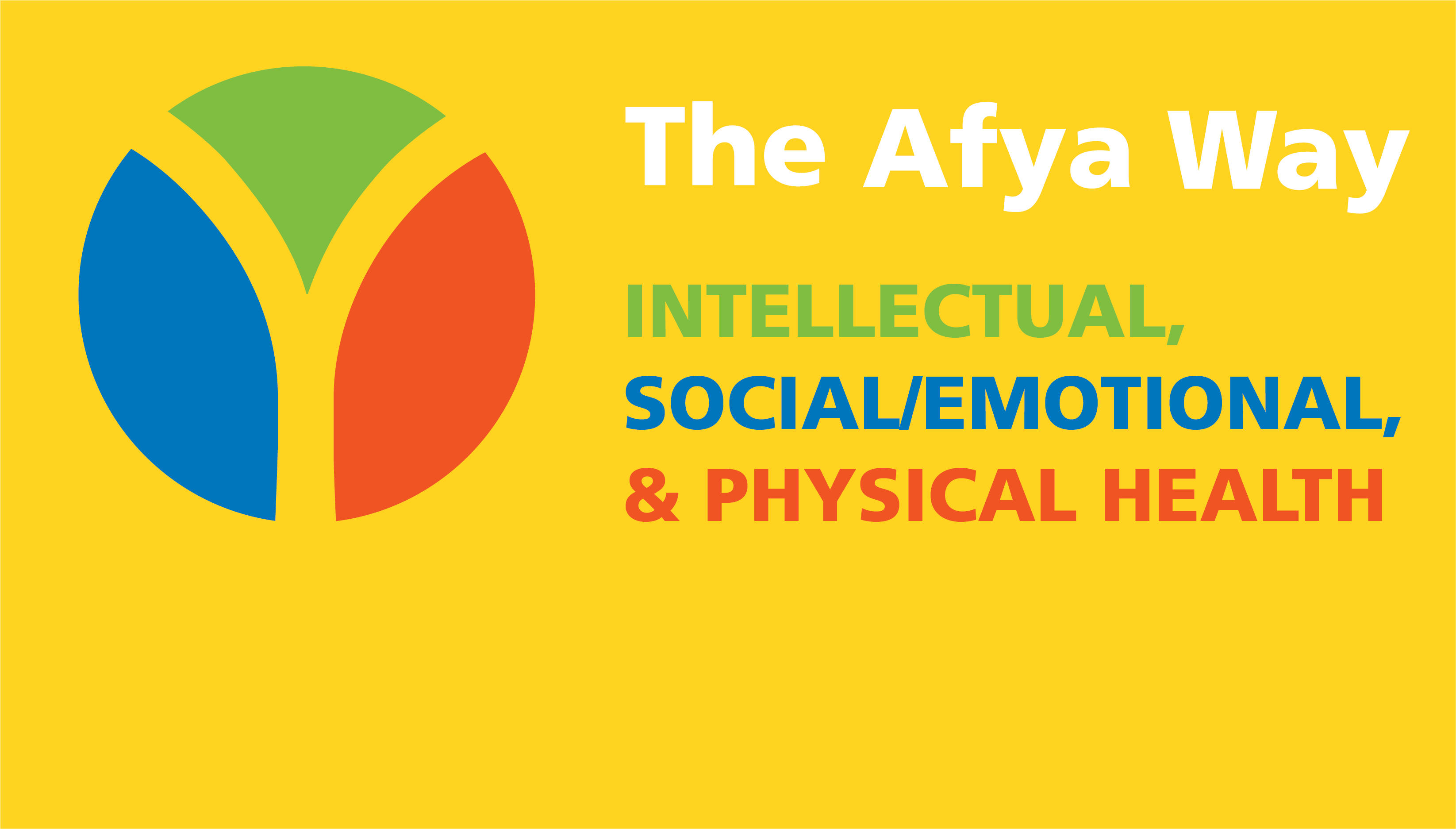 The Afya Way Intellectual, Social/Emotional & Physical Health