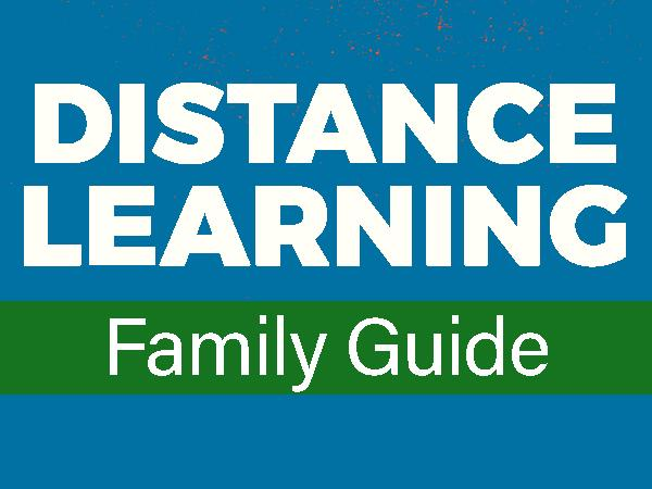 Distance Learning Family Guide
