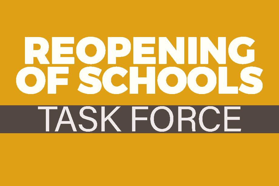Reoppening of Schools Task Force