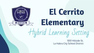 El Cerrito Elementary Hybrid Learning Setting - English