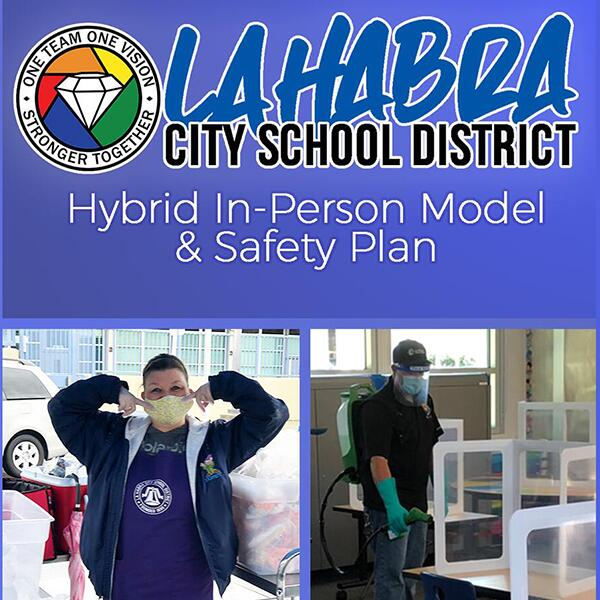 LaHabra's Hybrid In-Person Model and Safety Plan
