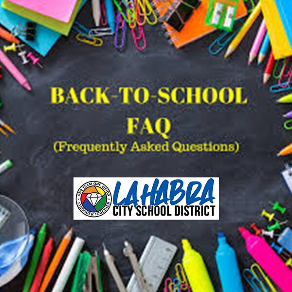 Back-to-School Frequently Asked Questions