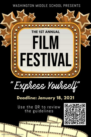 Washington Middle School Presents The First Annual Film Festival