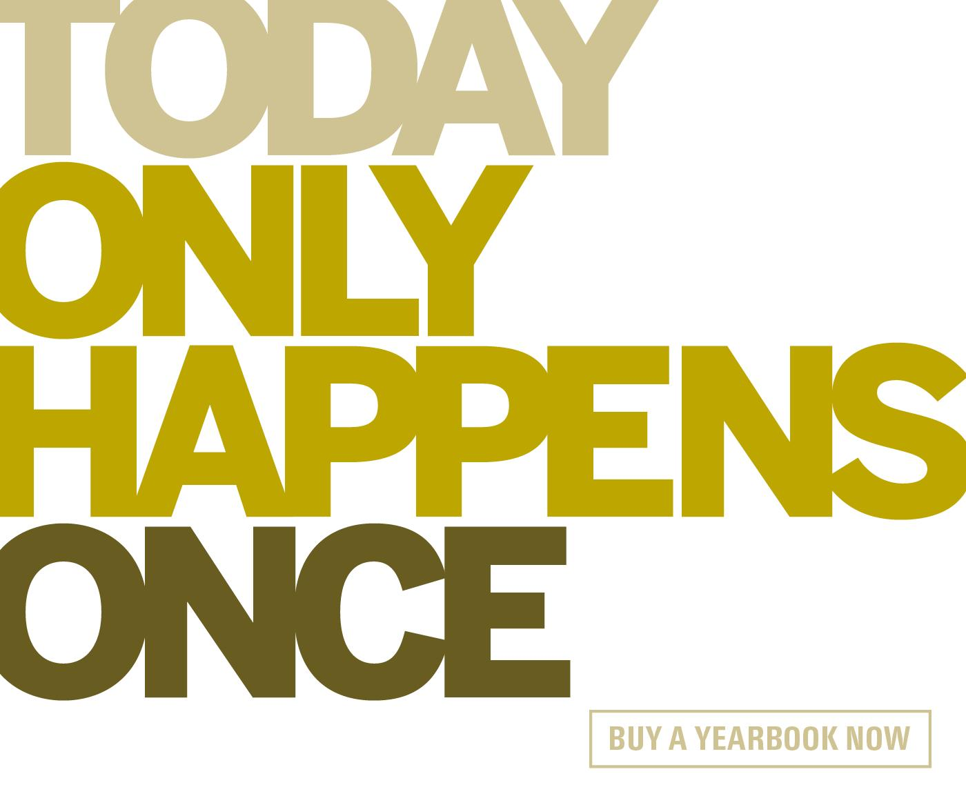 """Today Only Happens Once"" graphic serving as link to Herff Jones yearbook ordering site"