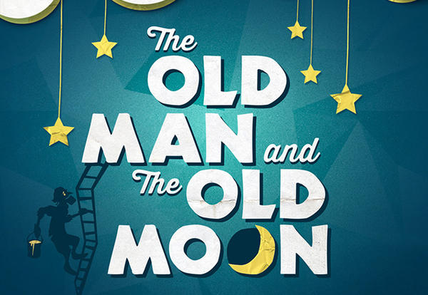 The Old Man and The Old Moon by Pigpen Theatre Company