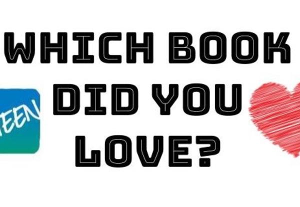Which book did you LOVE?
