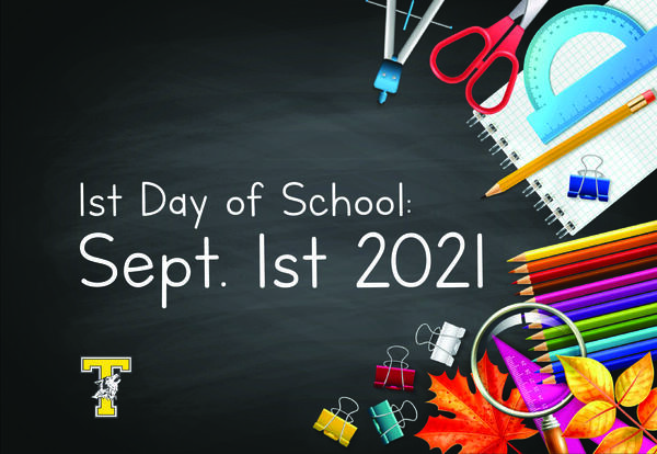 First Day of School: September 1st, 2021