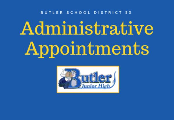 Butler School District 53 Names Butler Junior High Principal and Assistant Principal