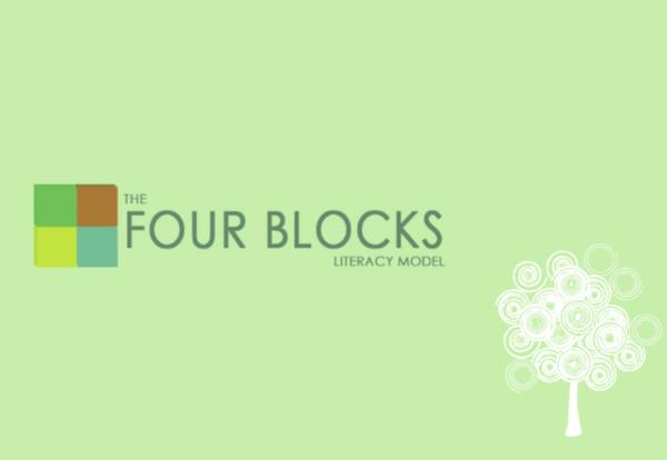 The Four Blocks Literacy Framework
