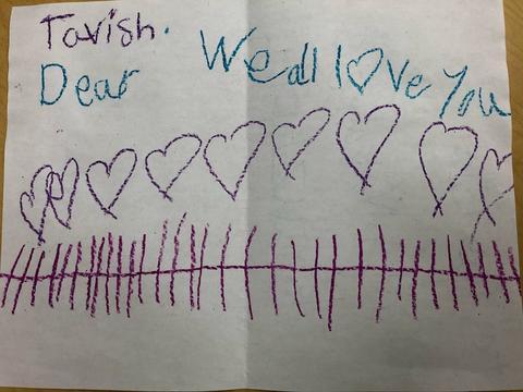 Dear Tavish, We love you