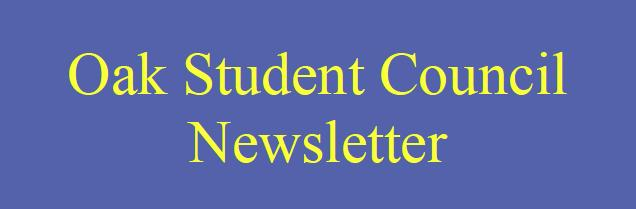 Oak Student Council Newsletter