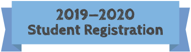 "A blue banner with the text ""2019-2020 Student Registration"""