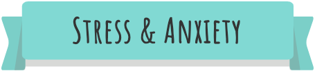 "A teal banner with the text ""Stress & Anxiety"""