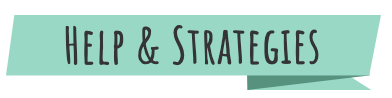 "A green banner with the text ""Help & Strategies"""