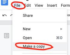 "Google drop down menu with ""file"" and ""make a copy"" highlighted."