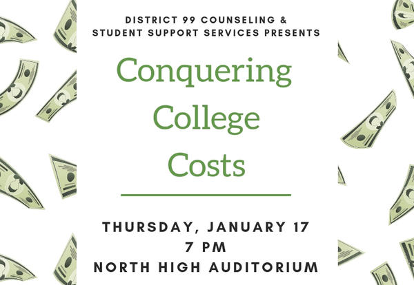 D99 Invites Parents to Conquering College Costs Program on Jan. 17
