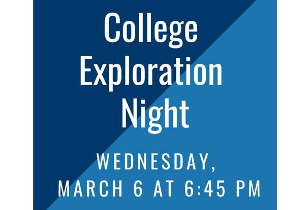 College Exploration Night: March 6