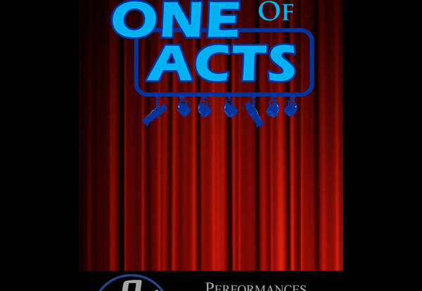 An Evening of One Acts: March 21-22