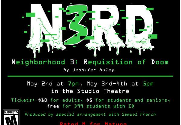 DGN Theatre Presents Neighborhood 3: Requisition of Doom