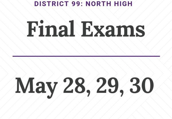 Final Exams - May 28-30