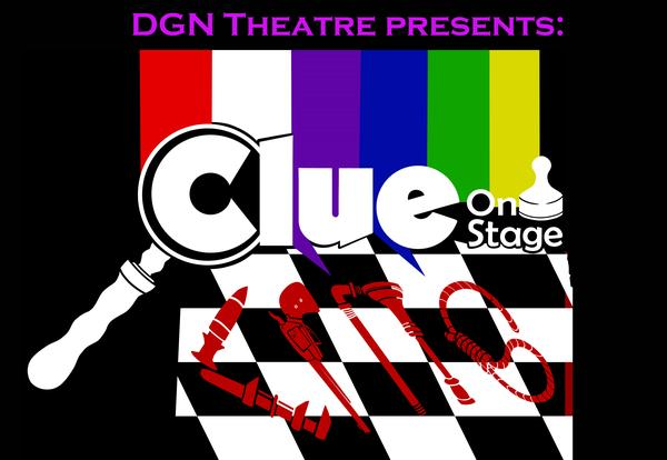 DGN Theatre Presents Fall Play: Clue - Sept 26-28