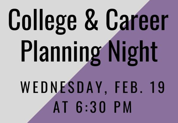 College & Career Planning Night: Feb. 19