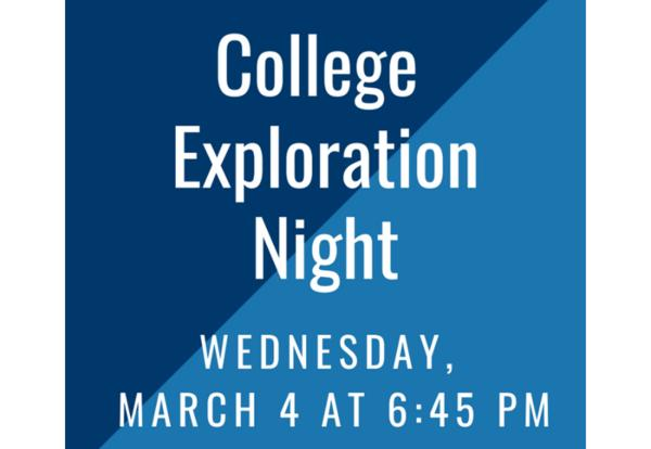 College Exploration Night: March 4