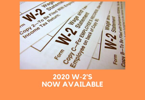 2020 W-2 Now Available for Printing