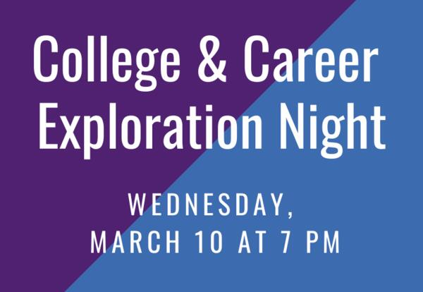 College & Career Planning Night: March 10