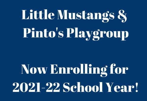 Little Mustangs Now Enrolling for 2021-22 School Year