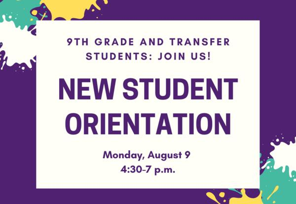 New Student Orientation: August 9