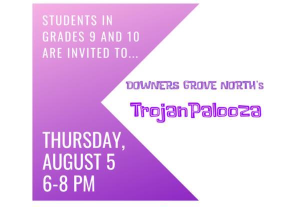 Trojanpalooza for Grades 9 and 10: Aug. 5