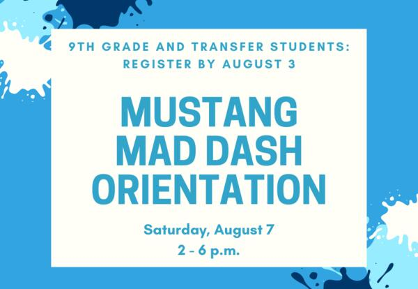 Register for New Student Orientation: August 7