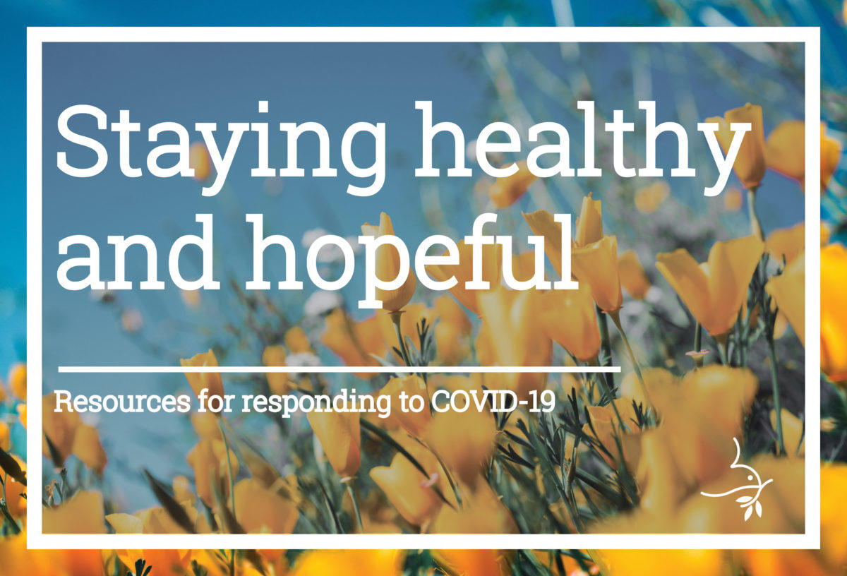 Stay Healthy and Hopeful. Mennonite Church USA COVID-19 resources