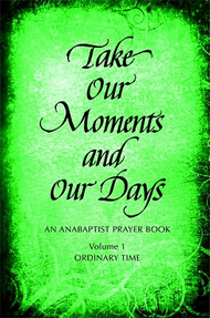 Take Our Moments and Our Days for Ordinary Time