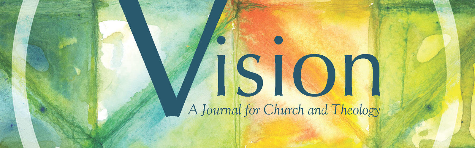 Vision: A Journal for Church and Theology banner