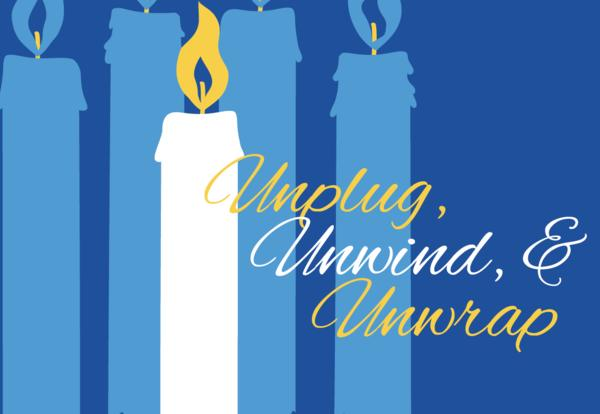 WEDNESDAY, DECEMBER 6 | UNPLUG: Are You Ready?
