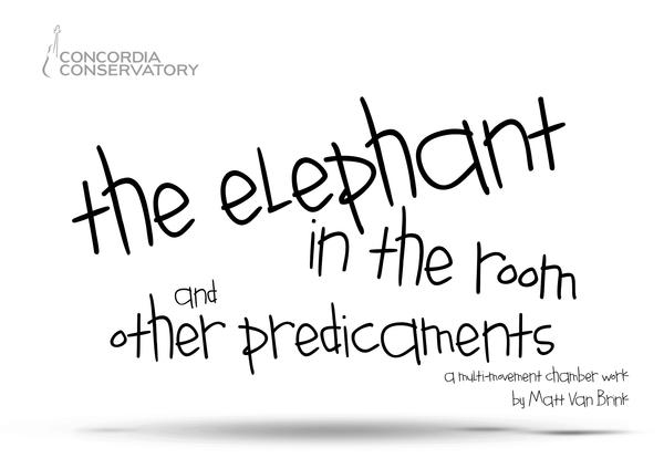 The Elephant in the Room and Other Predicaments - A chamber music premiere for student ensembles
