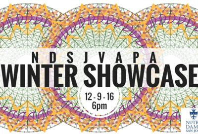 Notre Dame's Visual & Performing Arts Presents Their Winter Showcase